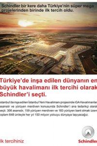 Schindler bir kere daha Türkiye'nin süper mega projesinden birinde ilk tercih oldu.