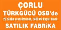 çorlu türkgücü osb 29 dönüm satılık fabrika