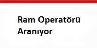 ram_operatoru_araniyor