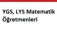 YGS, LYS Matematik Öğretmenleri