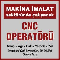 acil cnc operatörü iş ilanları, cnc operatörü aranıyor, cnc operatörü arayan firmalar, cnc operatörü arayanlar, cnc operatörü eleman, cnc operatörü eleman ilanları, cnc operatörü ilan sayfası, cnc operatörü iş ilanları, tuzla cnc operatörü iş ilanları