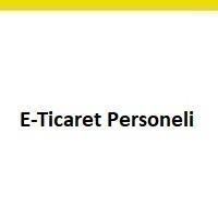 e-ticaret personeli arayanlar, e-ticaret personel ilanları, e-ticaret personeli iş ilanları, e-ticaret personeli arayan, e-ticaret personeli aranıyor, e-ticaret personeli iş ilan sayfası
