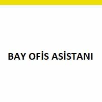 bay ofis asistanı aranıyor, bay ofis asistanı iş ilanları, bay ofis asistanı arayan, bay ofis asistanı iş ilanı, bay ofis asistanı arayanlar, bay ofis asistanı iş ilanları sayfası