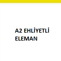 a2 ehliyetli elemanaranıyor, a2 ehliyetli eleman, a2 ehliyetli eleman iş ilanı, a2'li eleman arayan, a2'li eleman iş ilanları sayfası